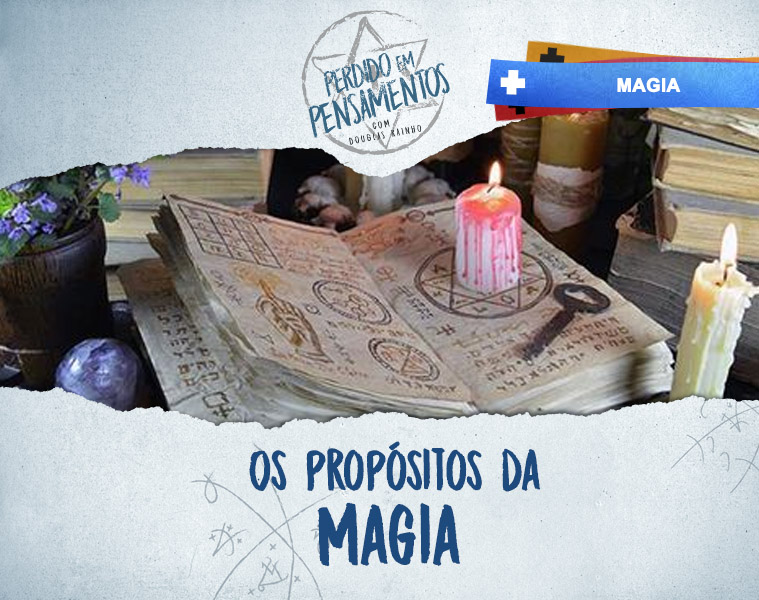 OsPropositosdaMagia